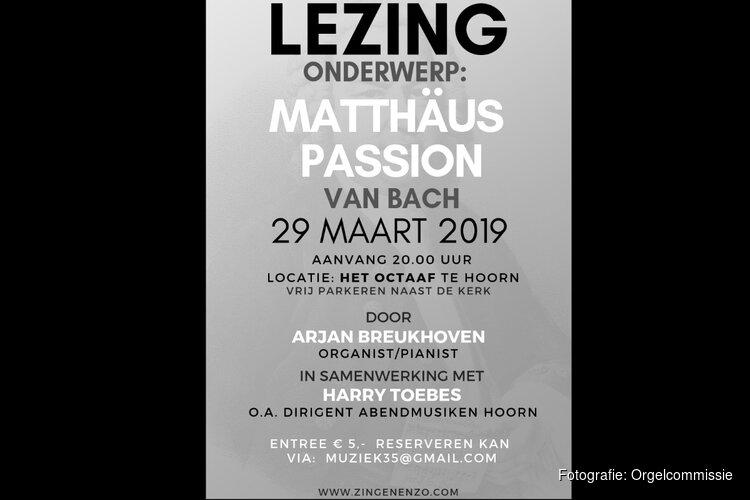 Lezing Matthäus Passion in Hoorn