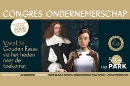 Congres Ondernemerschap vanaf de Gouden Eeuw - Het Park