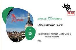 Carrièrekansen in Hoorn op 15 mei!